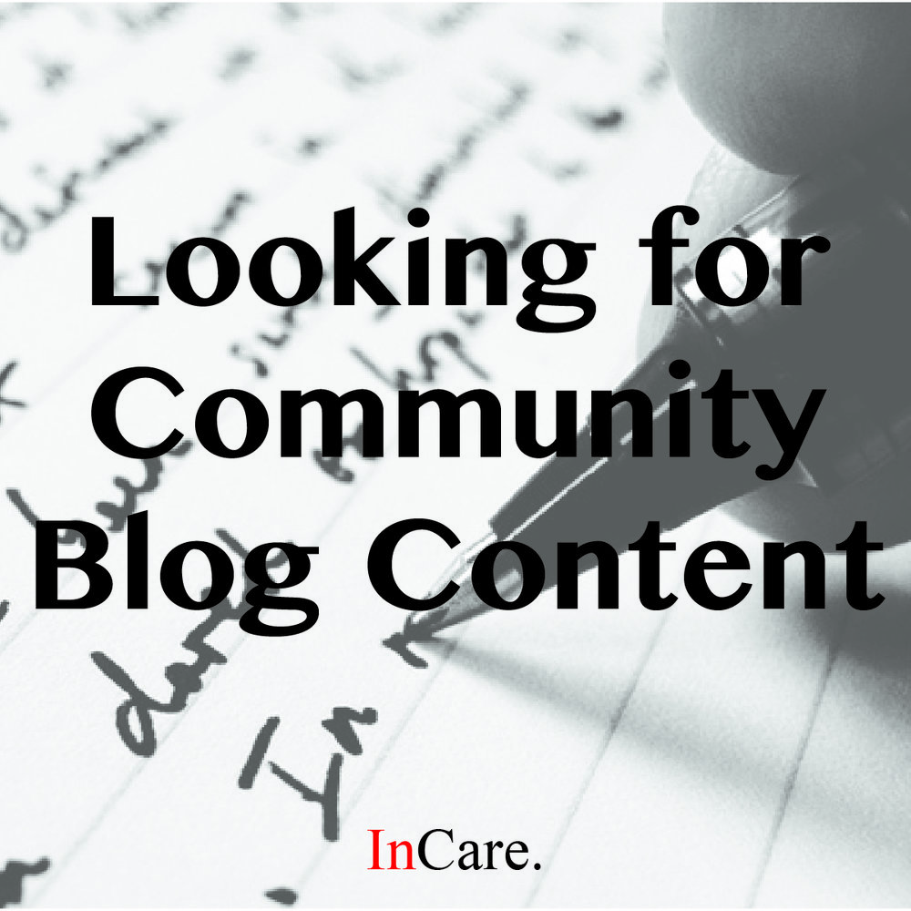 Interested in writing a blog post? - email submissions to incarebrand@gmail.com