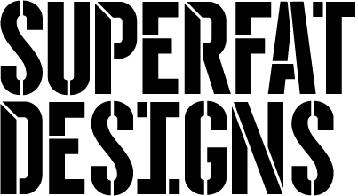 SUPERFAT DESIGNS