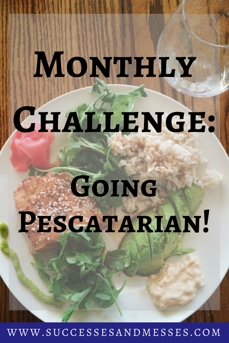 Monthly Challenge_ Going Pescatarian.png