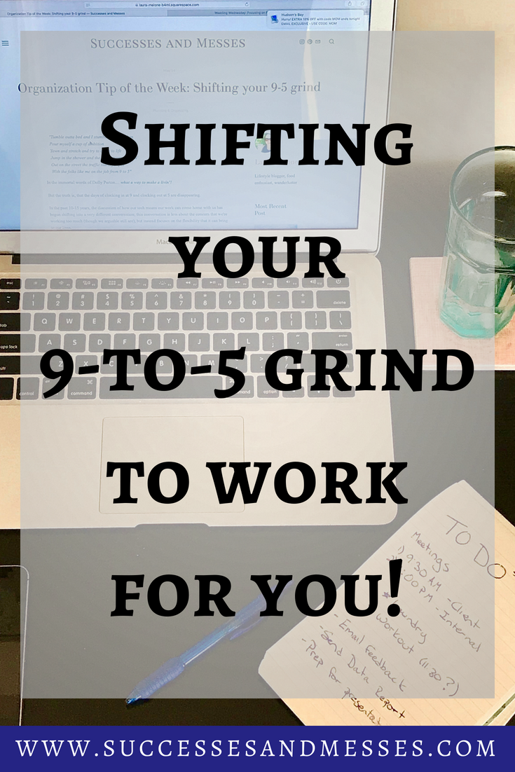 Shifting your 9 to 5 grind to work for you