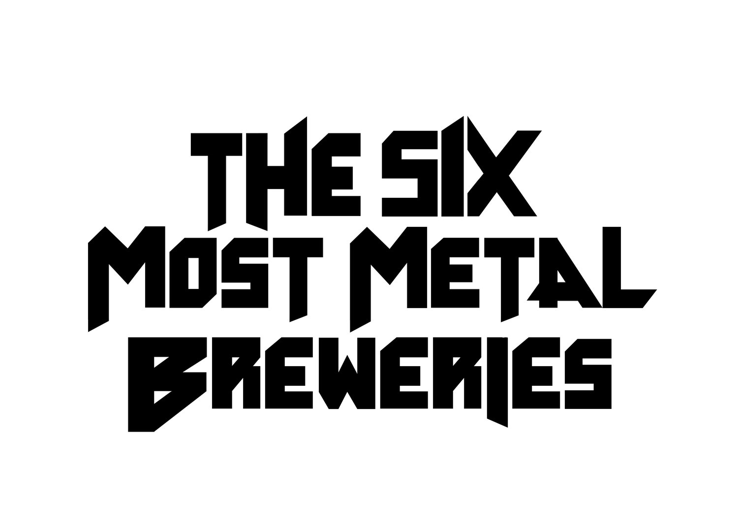The Six Most Metal Breweries
