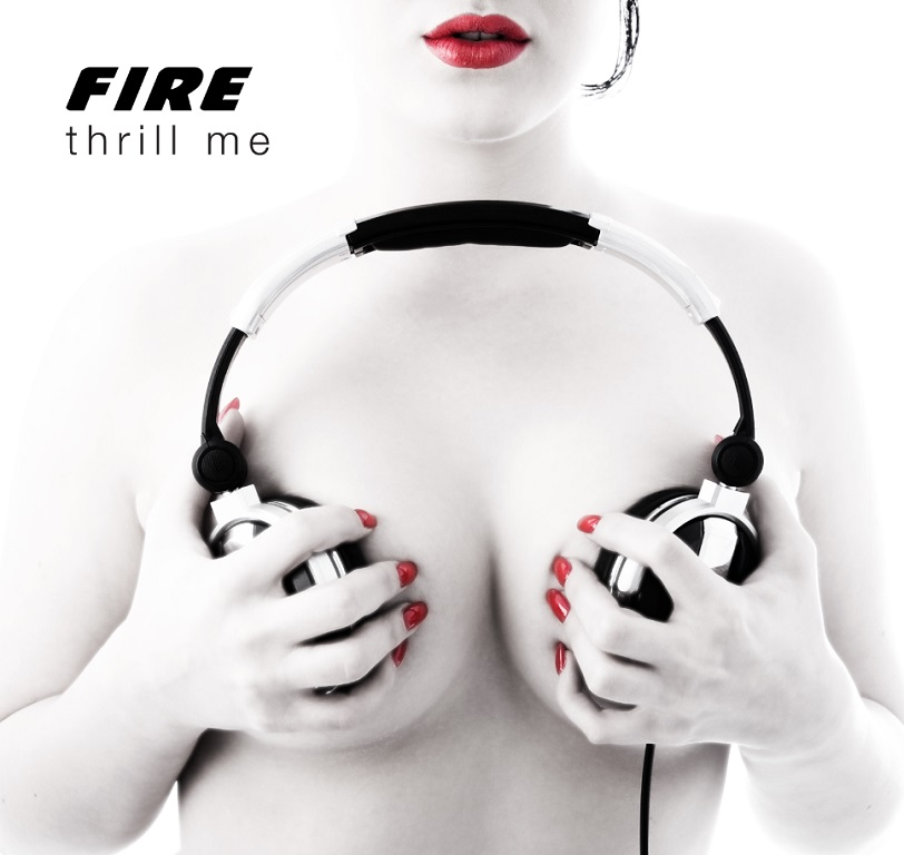 Thrill me - Fire 2009