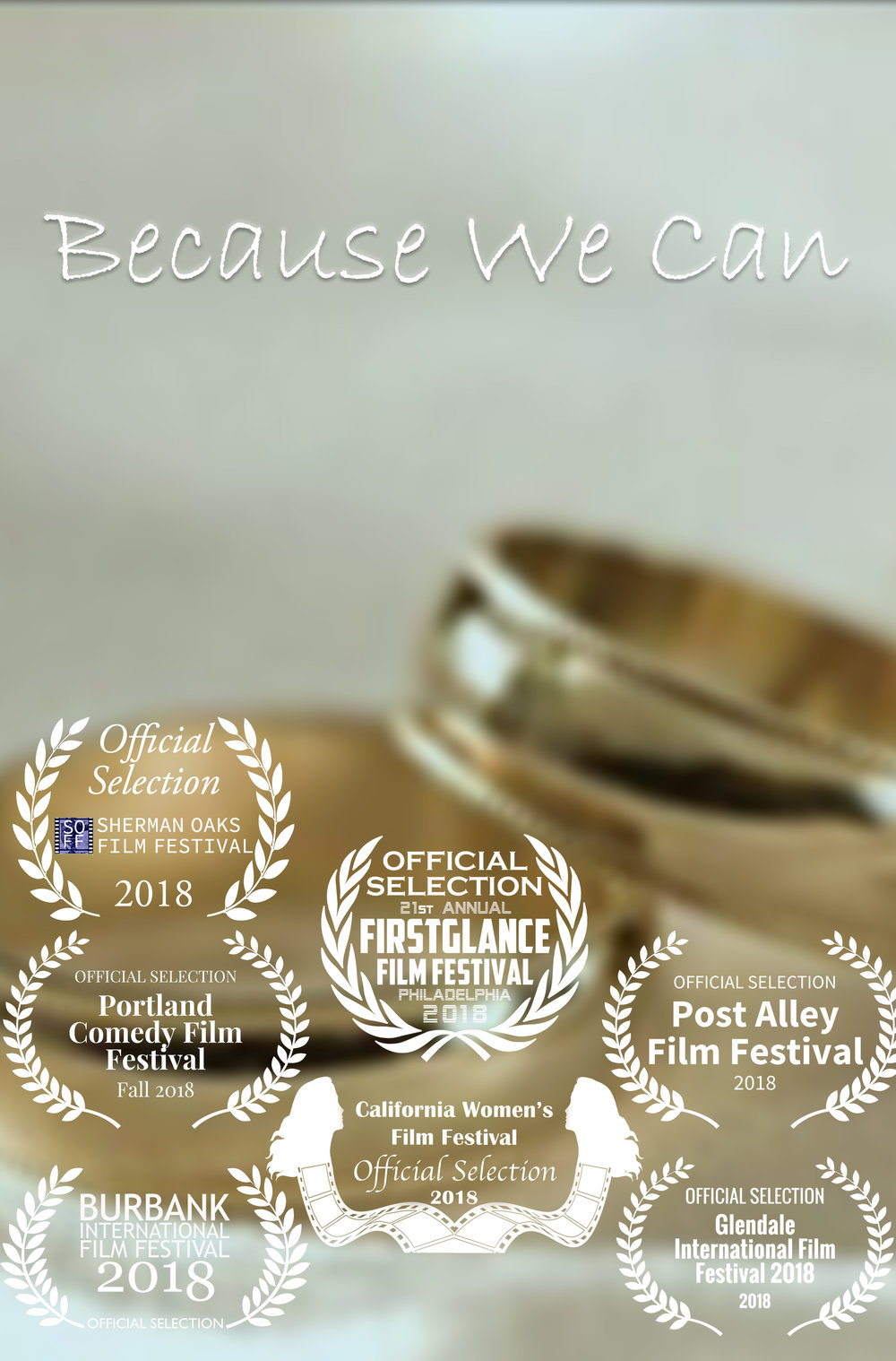 Because We Can - What do you do when you wake up after a crazy night of drinking married to a complete stranger? You either make the best of it or freak out.Check us out at the Portland Comedy Film Festival!