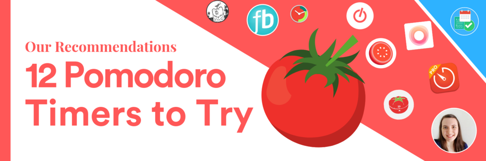 12 Best Pomodoro Timers to Try — Keep Productive