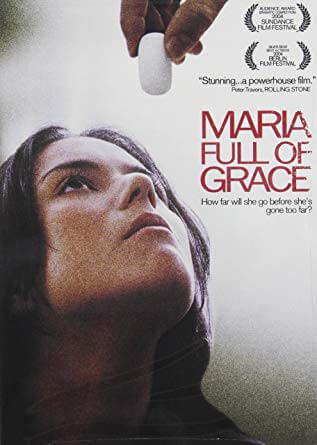 Maria Full of Grace, one of Colombia's first major films to reach global success