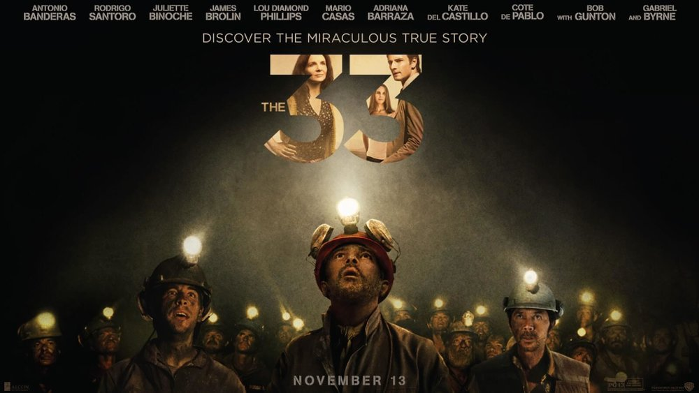 The 33  starring Antonio Banderas, Juliette Binoche, Martin Sheen and James Brolin.