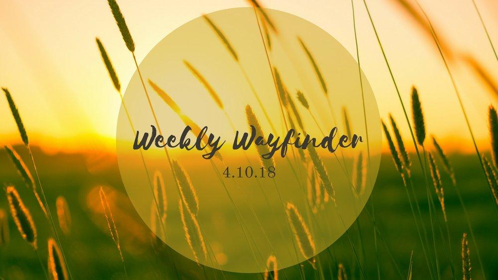 Weekly Wayfinder (9).jpg
