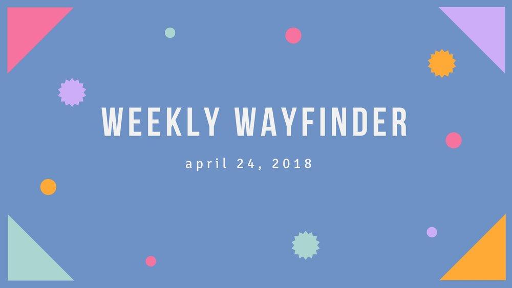 Weekly Wayfinder (10).jpg