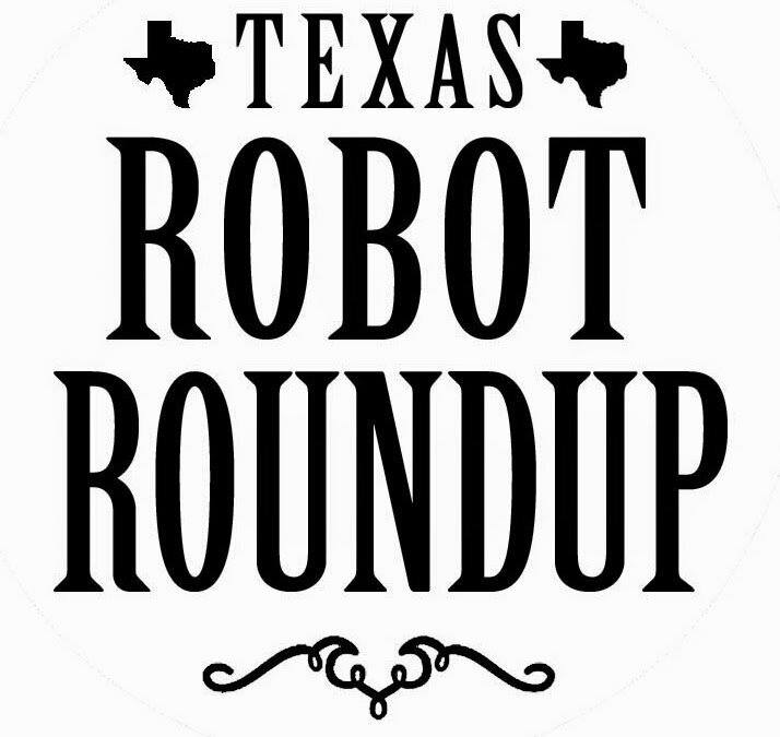 Texas Robot Roundup Here you will find information regarding the Texas Robot Roundup, a proud tradition of the ausTIN CANs. YES, there will be a Summer 2018 event in Austin; stay tuned for details!