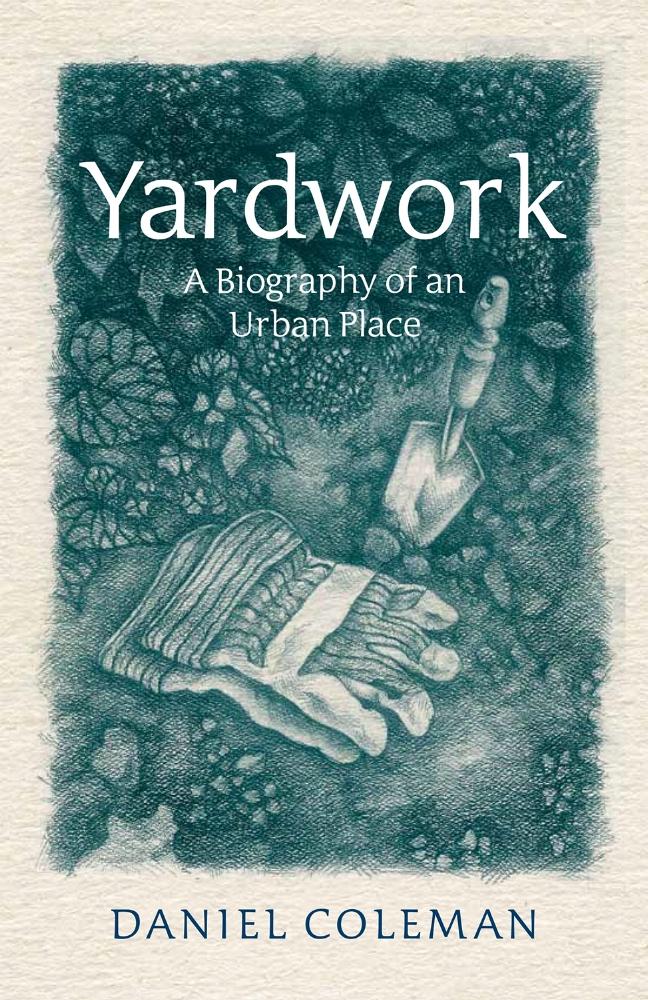 Yardwork-A-biography-of-an-urban-place.jpg