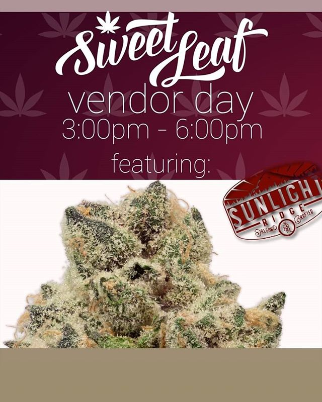 Hey folks!  Head on over to Sweet Leaf @sweetleaf.oregon for another Sunlight Ridge Vendor Day today from 3-6pm. Lots of prizes being given away including great specials on Sunlight Ridge top shelf flower !  See you there!  #sunlightridge #terpenes  #oregongrowers #maryjane #portlandweed #pdxcannabis #madeinoregon #oregonbud #420 #thc #cannabis #medicalmarijuana #medicalcannabis #weedstagram #weedstagram420 #instahigh #weshouldsmoke #weed  #farmlife #flower #trichromes #terpenes #cannabisconnoisseur #cannabiscommunity  #topshelflife