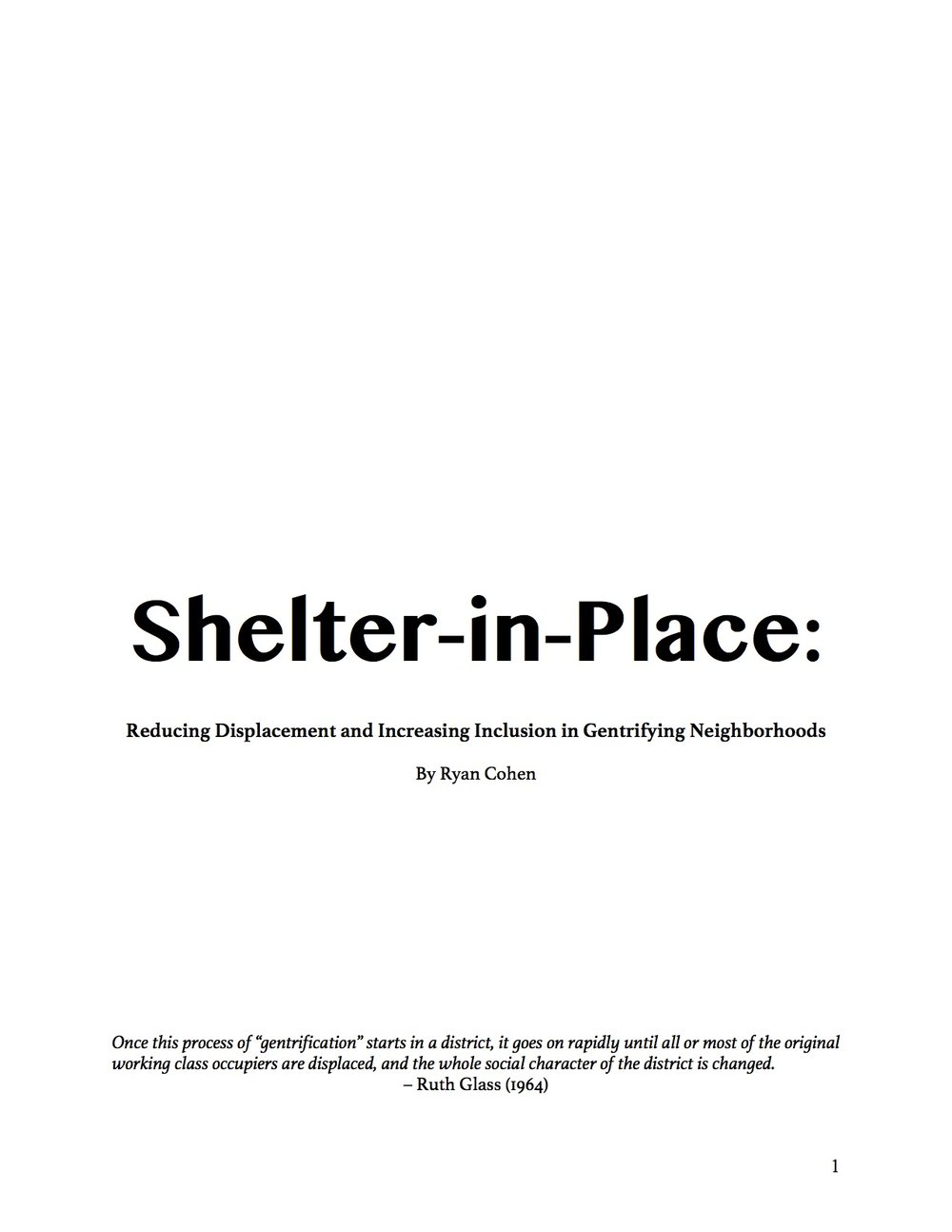 Shelter-in-Place: Reducing Displacement and Increasing Inclusion in Gentrifying Neighborhoods