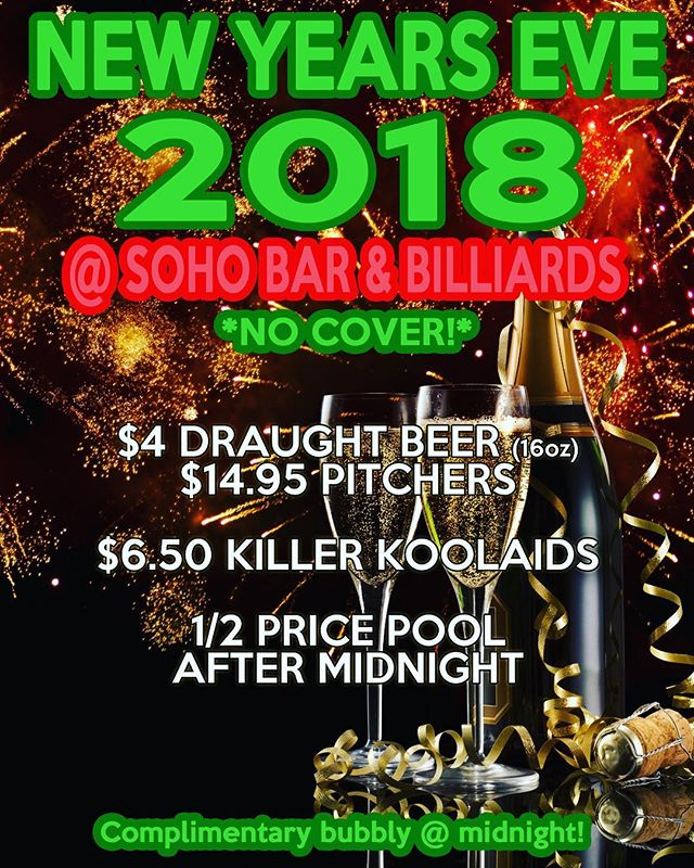 #nye @soho_bar_and_billiards — Get your #drink & your #billiards on with #NoCover & Complimentary #champagne at #midnight !! #yvr #vancouver #yaletown #vancity #newyearseve #booze #cocktails #cocktail #beer #draughtbeer #poolhall #celebrate #goodtimes #discoverbc
