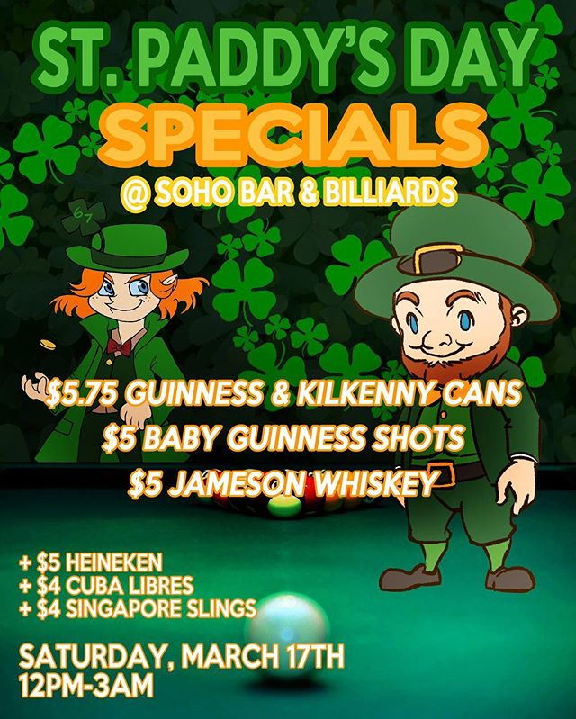 St. Paddy's @ #Soho — this Saturday — #Irish #specials galore. Join us, no cover, for a night you probably won't be able to remember the morning after. 😂 . . . . . #guinness #kilkenny #heineken #saintpatricksday #ireland #billiards #booze #beer #jameson #jamesonwhiskey #yvr yaletown #vancity #vancouver #weekend #life #poolhall