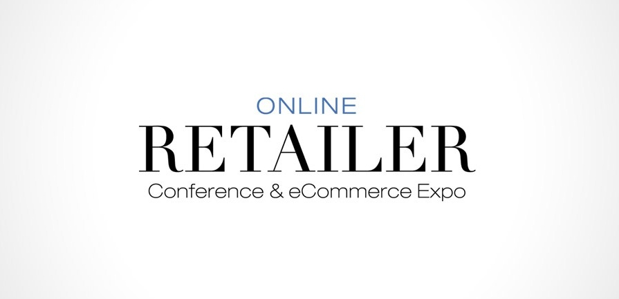 ONLINE RETAILER CONFERENCE & EXPO - Online Retail