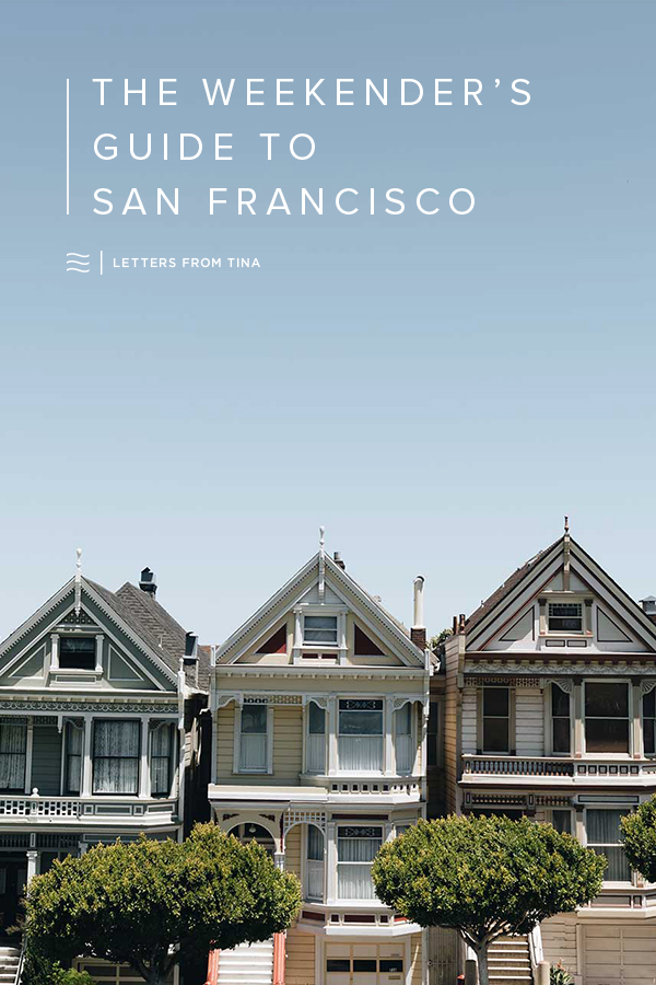 The Weekender's Guide to San Francisco.