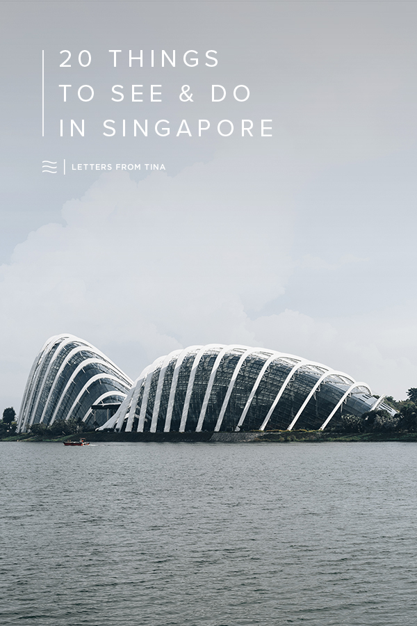 Top 20 Things To See & Do in Singapore - A Singapore Travel Guide.