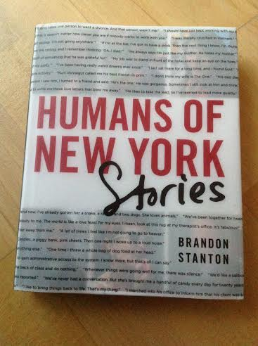 Stories - Humans of New York: Stories. Ever since Brandon began interviewing people on the streets of New York, the dialogue he's had with them has increasingly become as in-depth, intriguing and moving as the photos themselves