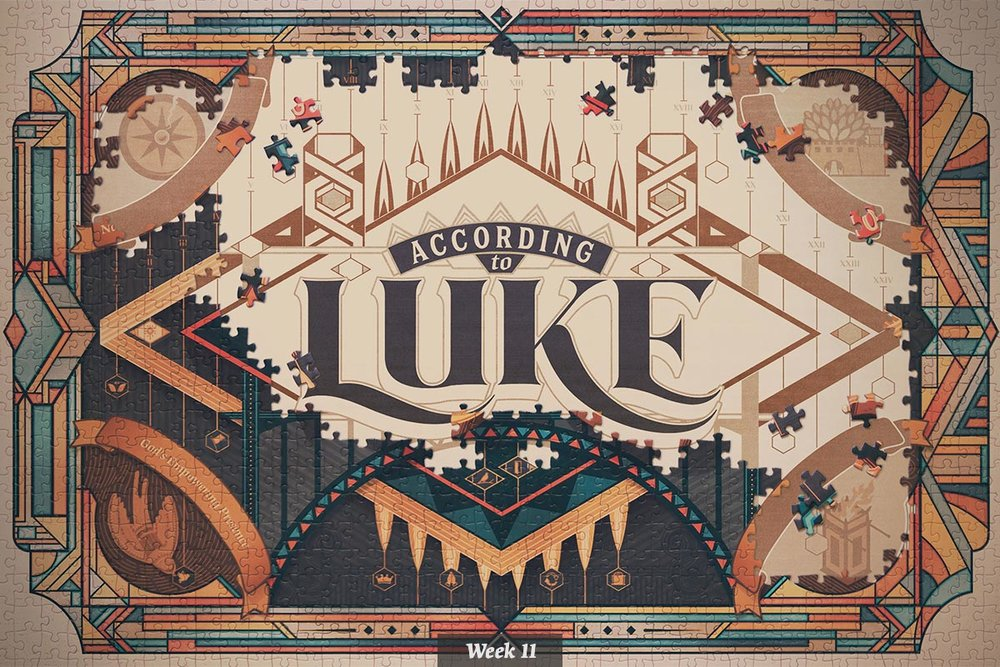 According to Luke series graphic – week 11