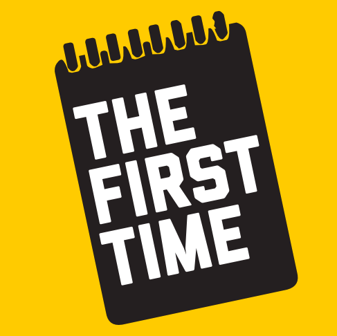 The First Time podcast-1.png