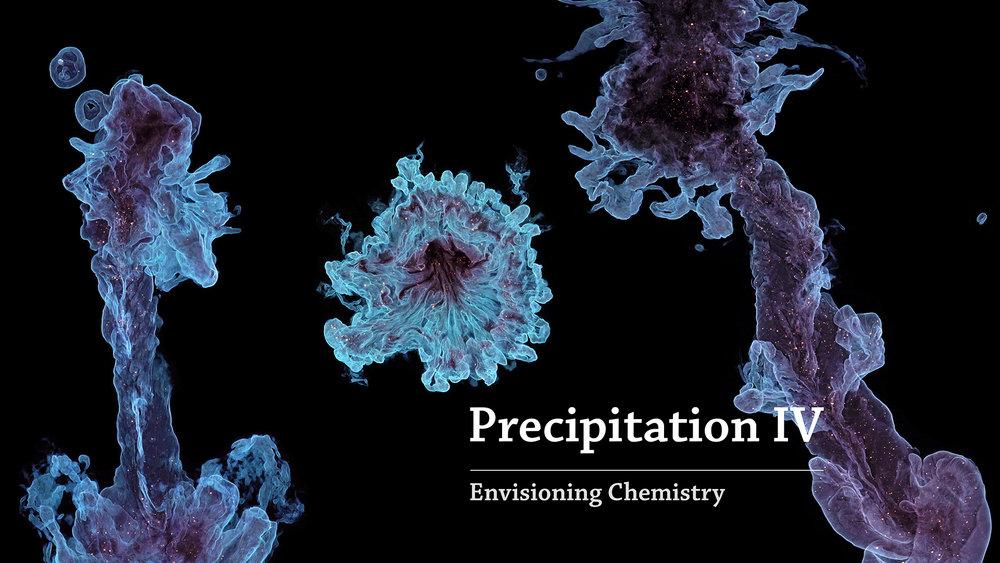 Precipitation IV