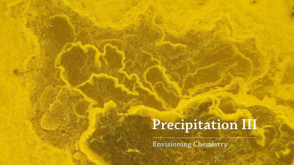 Precipitation III