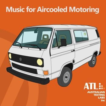 Australian Testing Labs  ‎Music For Aircooled Motoring (Australian Testing Labs Inc.)