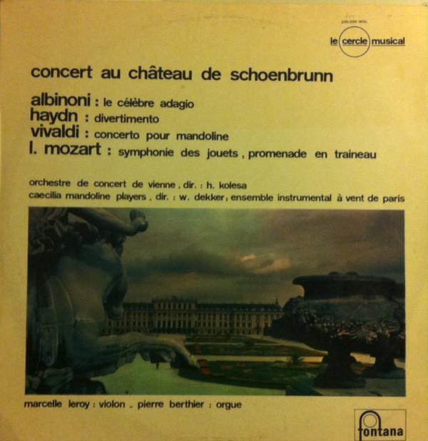 Albinoni • Haydn • Vivaldi • L. Mozart  Concert Au Château De Schoenbrunn (Le Cercle Musical)