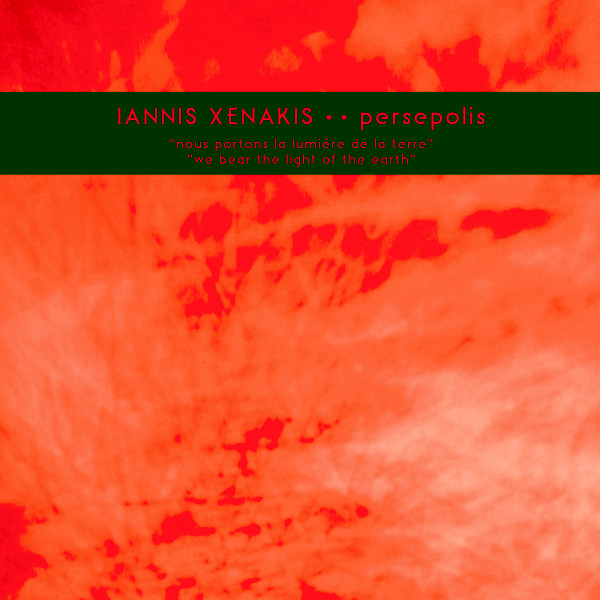 Iannis Xenakis  Persepolis (Karlrecords)