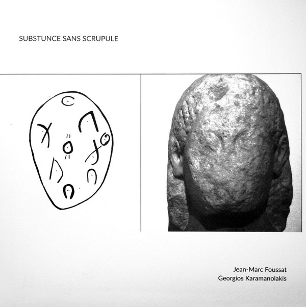 Jean-Marc Foussat/Georgios Karamanolakis  Substunce Sans Scrupule (more mars team)
