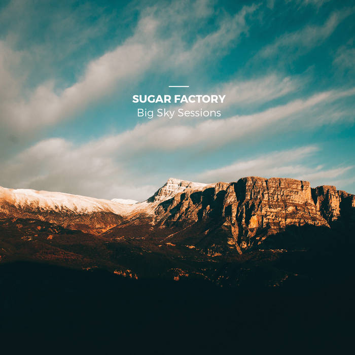 Sugar Factory  Big Sky Sessions (Logarithm Cassette Label)