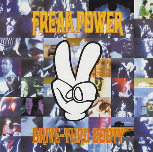 Freak Power – Drive-Thru Booty |4th & Broadway|