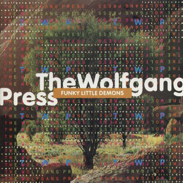 The Wolfgang Press ‎– Funky Little Demons |4AD|