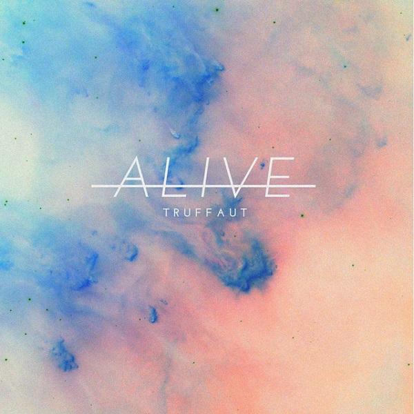 Truffaut - Alive, 2017 (Modify Records)