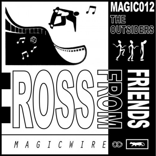 Ross From Friends ‎– The Outsiders, 2017 (Magicwire)