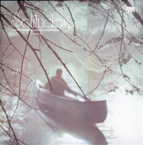 Dan Gibson – Solitudes (Environmental Sound Experiences Volume Six)