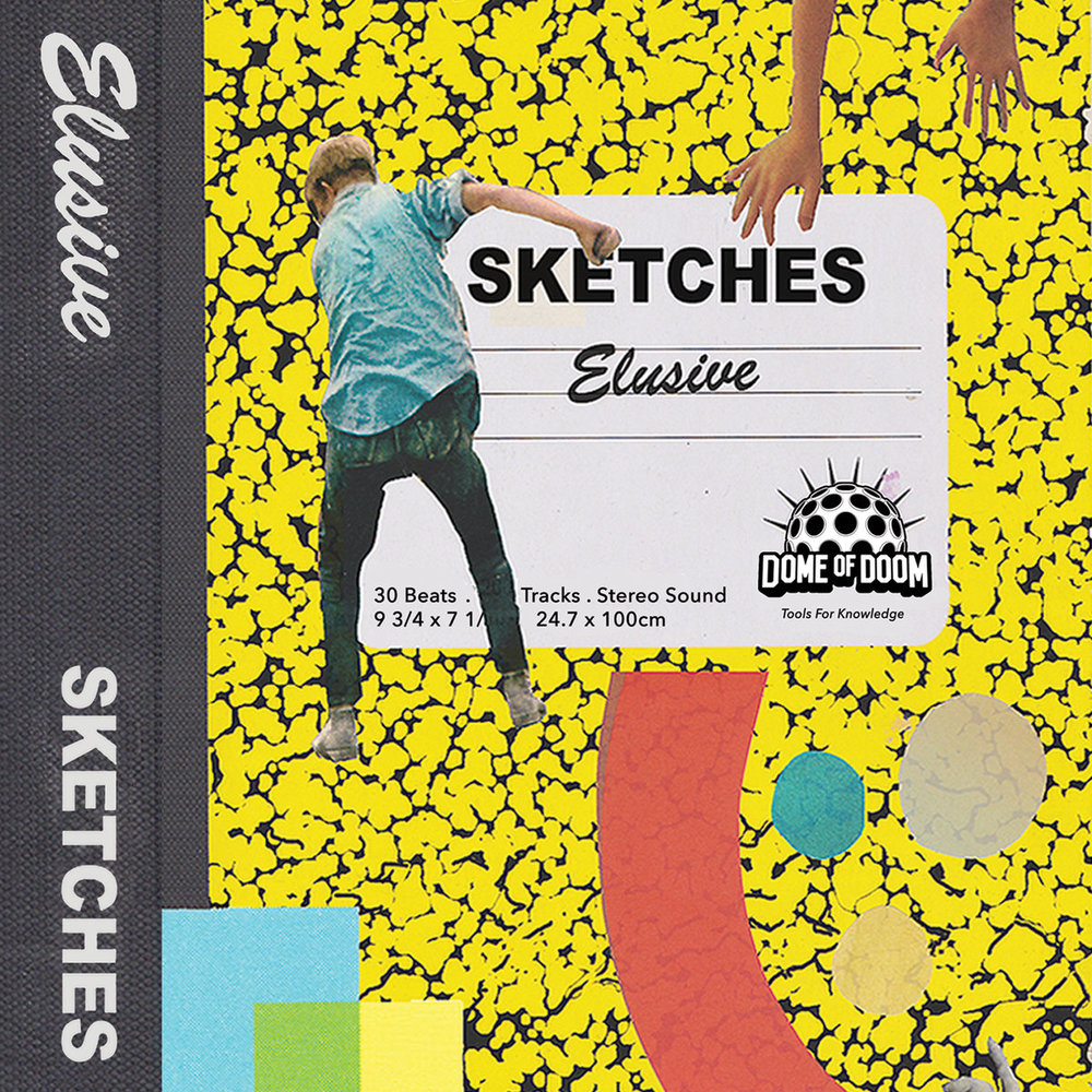 ELUSIVE - Sketches (Domeofdoom)