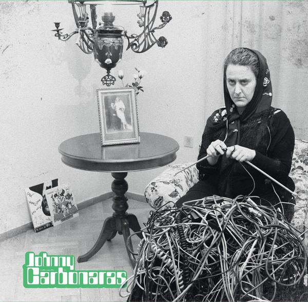 Johnny Carbonaras–Johnny Carbonaras (Green Makaroni Records)