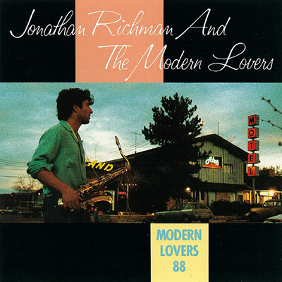 Jonathan Richman & The Modern Lovers ‎– Modern Lovers 88 (Rounder Records)