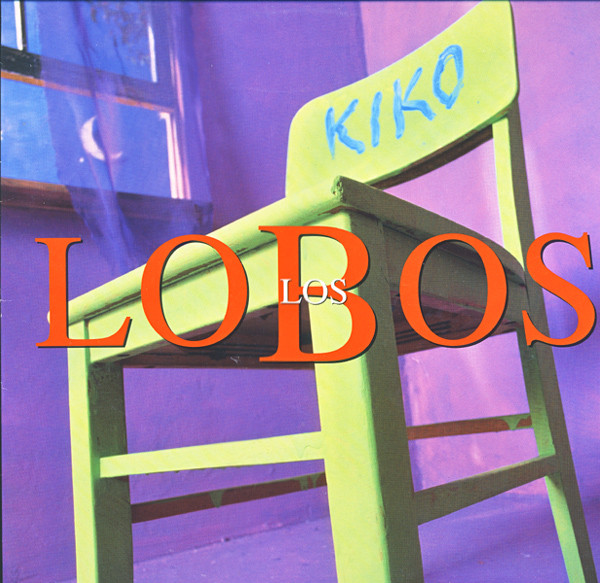 Los Lobos–Kiko (London Records)