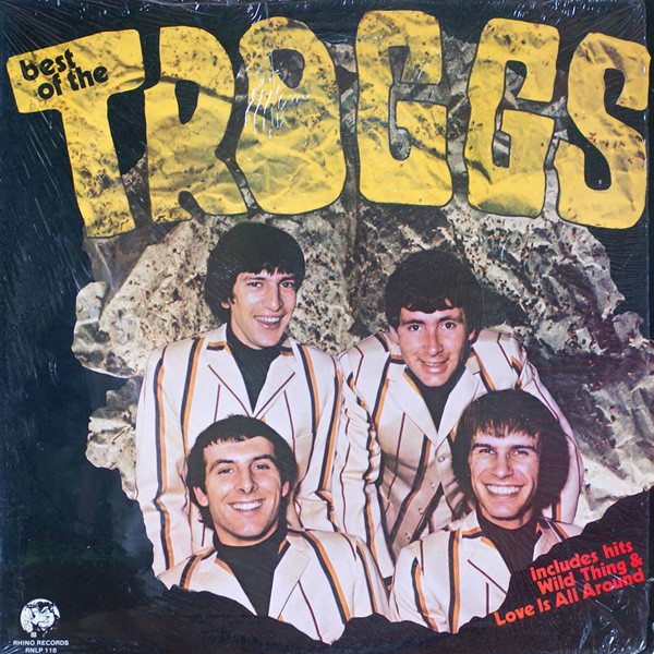 The Troggs ‎– Best Of The Troggs (Rhino Records)