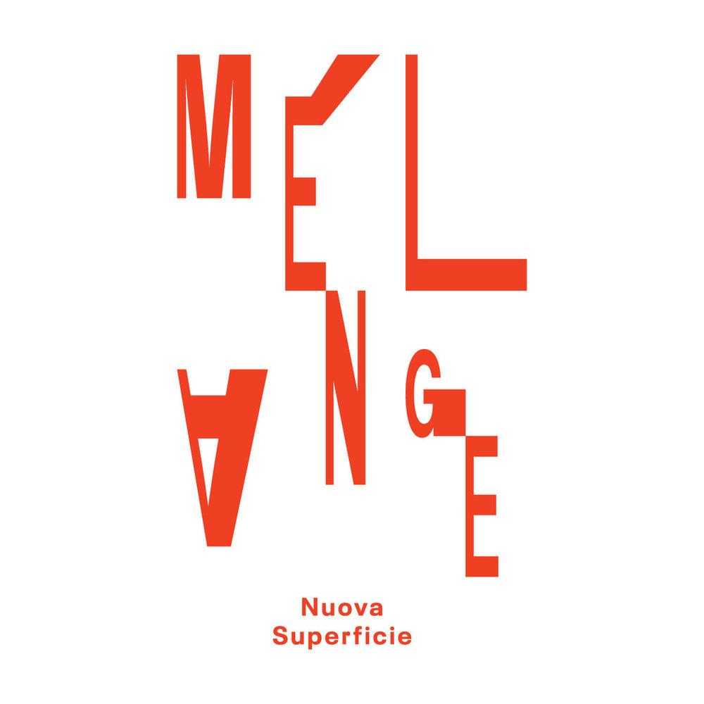 Nuova Superficie - Melagne (Granny)