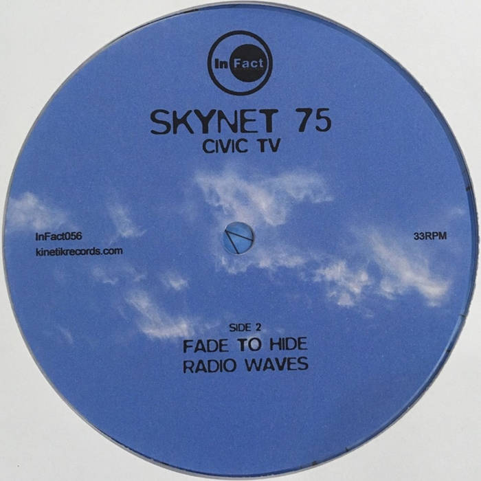 SKYNET 75 // CIVIC TV - INFACT RECORDINGS