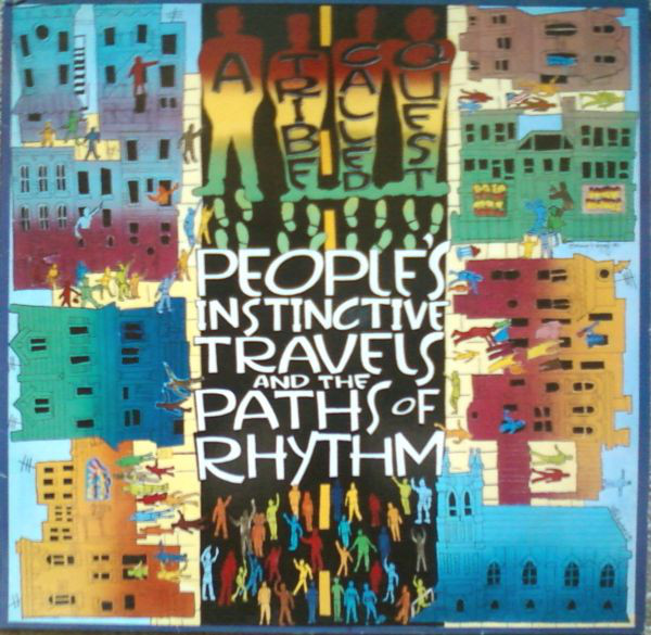 A Tribe Called Quest ‎– People's Instinctive Travels And The Paths Of Rhythm (Jive)