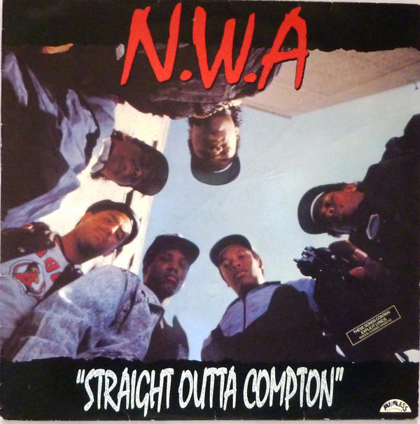 N.W.A* ‎– Straight Outta Compton (Ruthless Records)