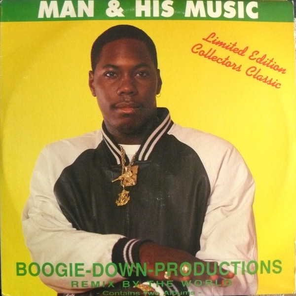 Boogie-Down-Productions* ‎– Man & His Music (B-Boy Records)