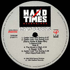 Myxd Barrys ‎– Gettin' Into The Swing (Hard Times Recordings)