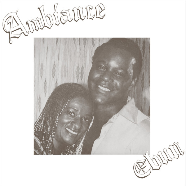 Ambiance*–Ebun (High Jazz* Records)