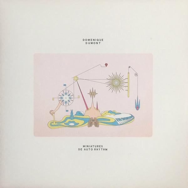 Domenique Dumont–Miniatures De Auto Rhythm (Antinote)