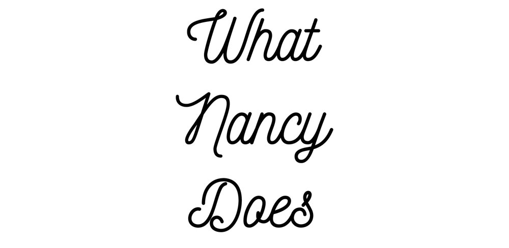 What Nancy Does